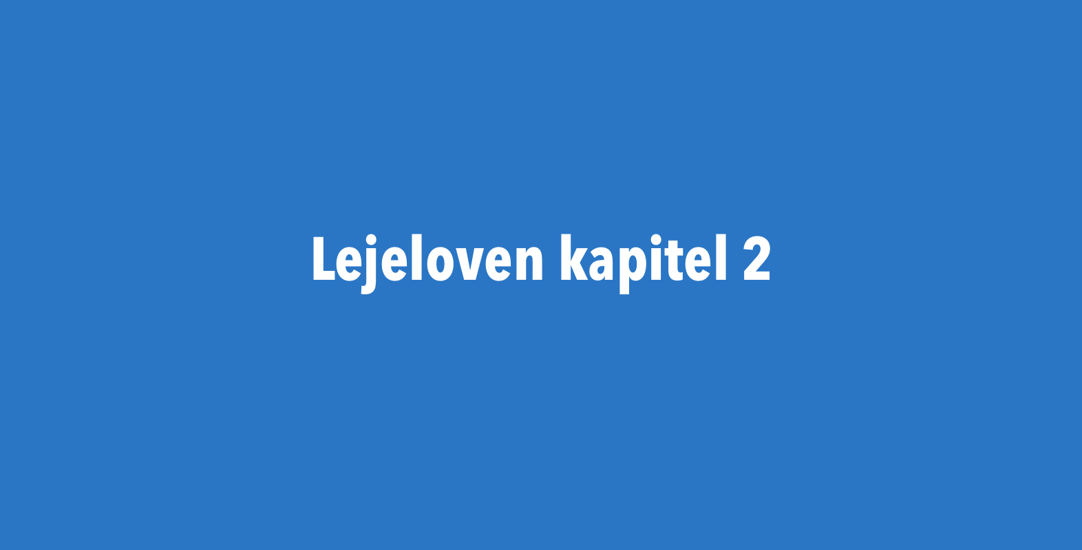 Lejelovens Kapitel 2