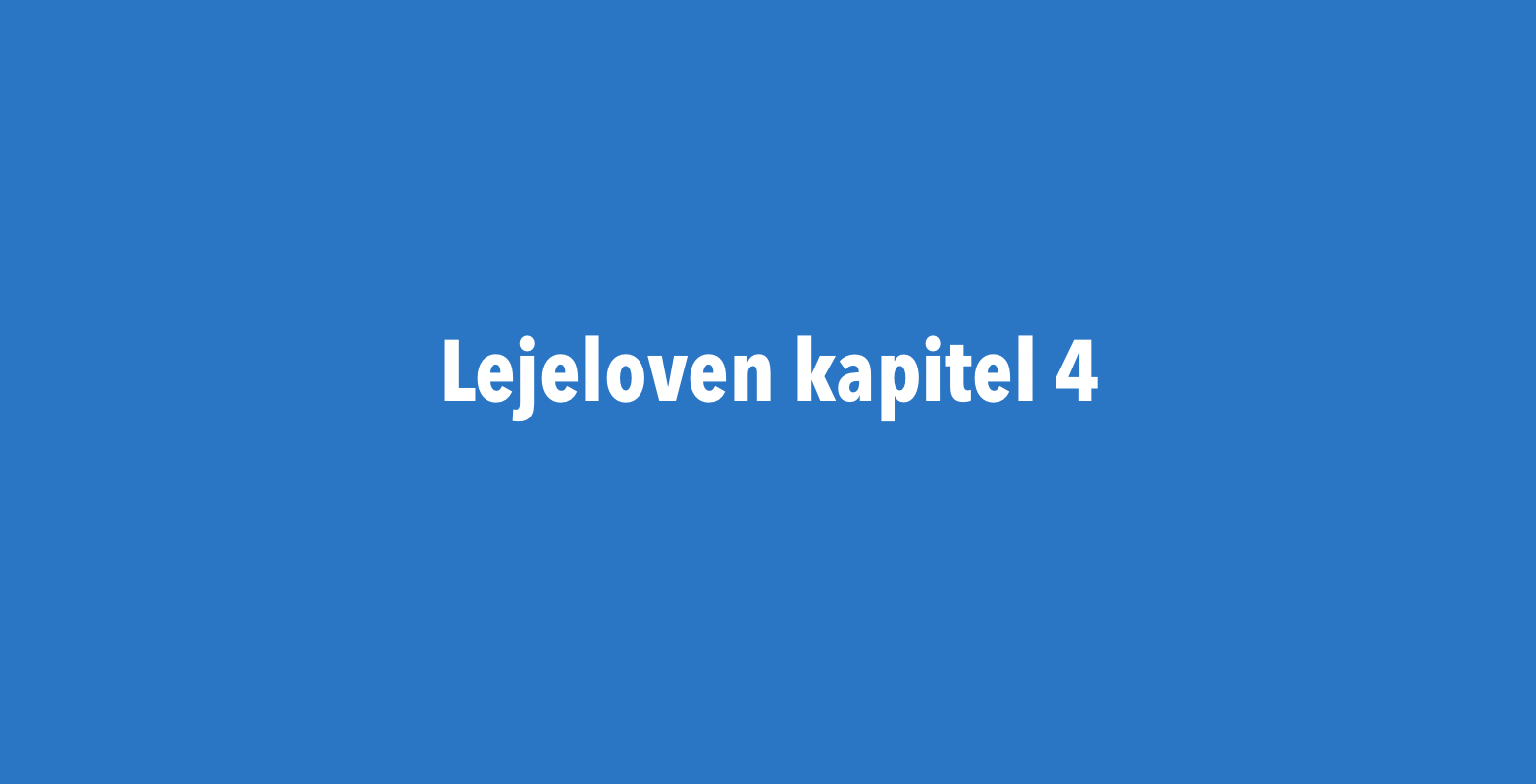 Lejelovens kapital 4